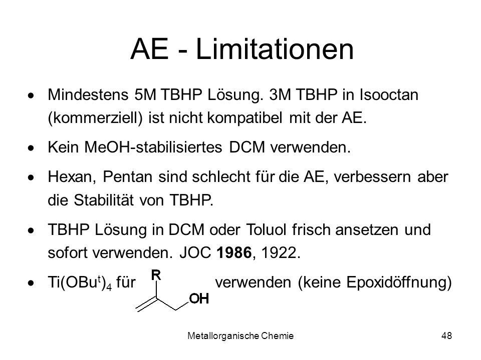 Metallorganische Chemie47 Daumenregeln AE 3 E gibt bessere ee als 3Z 3° Alkohol? Geht nicht!