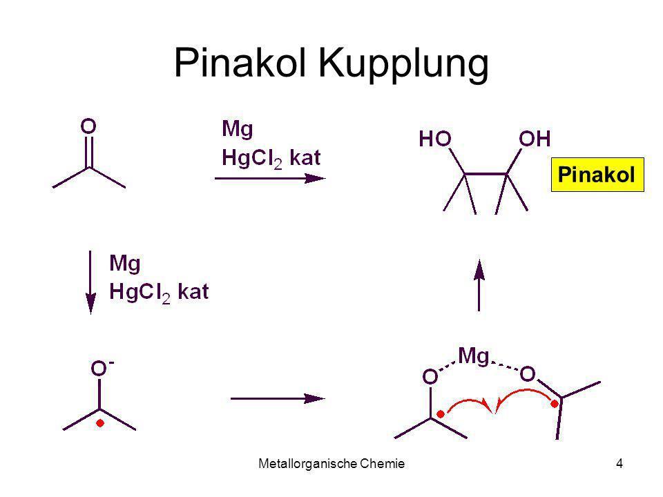 Metallorganische Chemie4 Pinakol Kupplung Pinakol