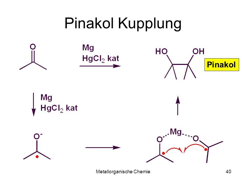 Metallorganische Chemie40 Pinakol Kupplung Pinakol