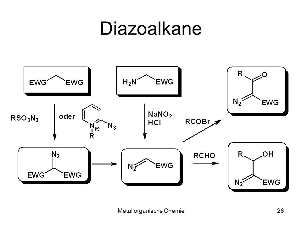 Metallorganische Chemie26 Diazoalkane