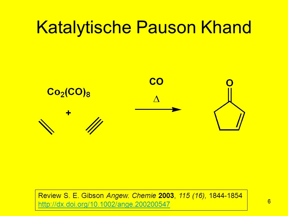 Metallorganische Chemie7 Katalytische Pauson Khand 62% Acetyen/CO 1:1 60-70°C