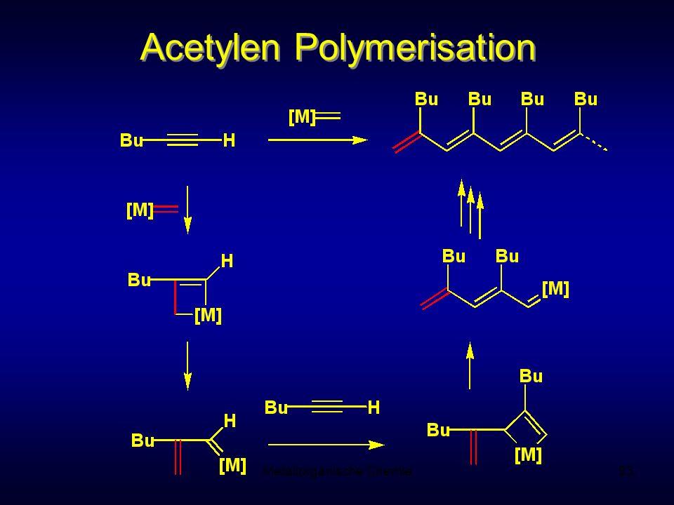 Metallorganische Chemie93 Acetylen Polymerisation