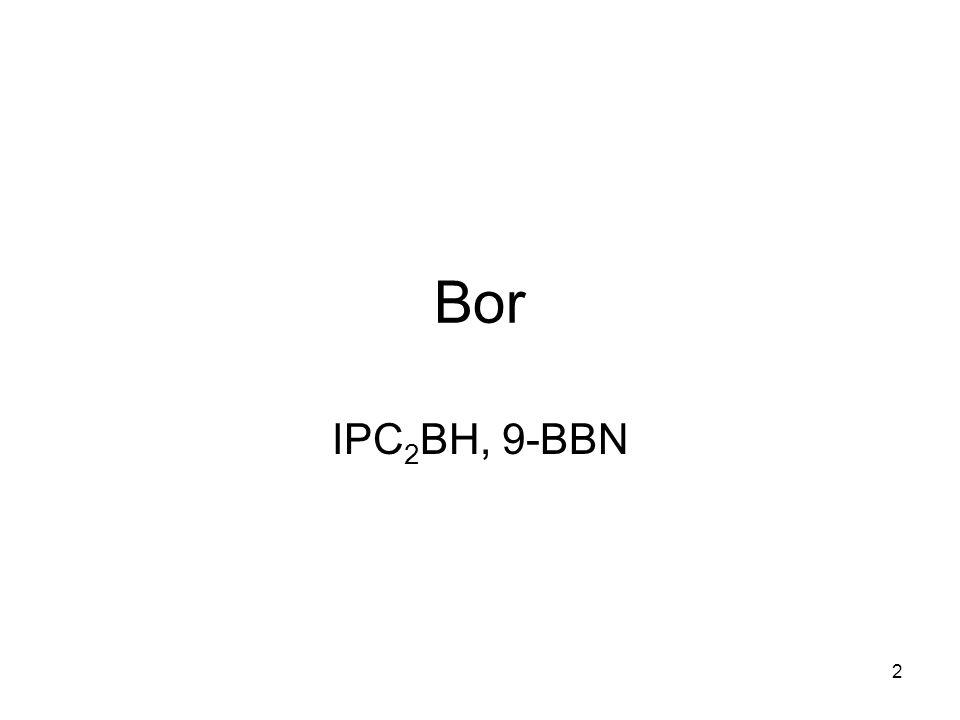 3 Bor-Bindungen B-HB-CB-NB-OB-F Enthalpie (kJ/mol)340 448389 809 707 Elektronegativität 2.04 Pauling C radius 0.77