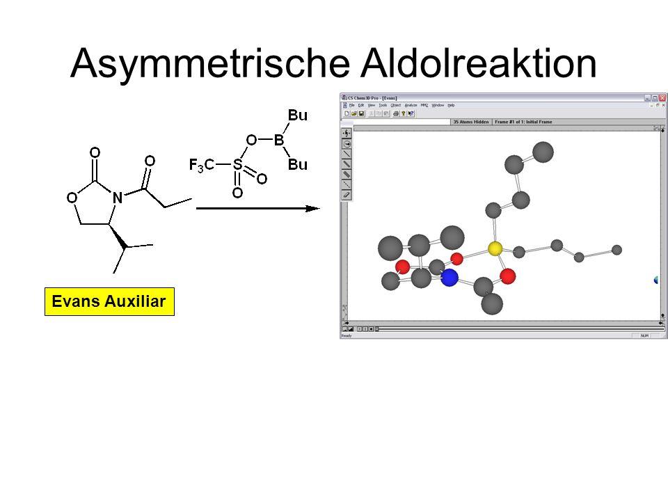 Metallorganische Chemie20 Asymmetrische Aldolreaktion Evans Auxiliar Z-Enolat Anti Aldol