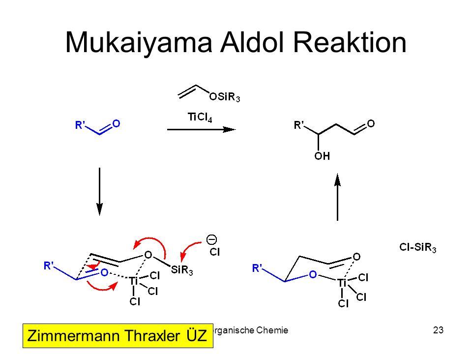 Metallorganische Chemie23 Mukaiyama Aldol Reaktion Zimmermann Thraxler ÜZ