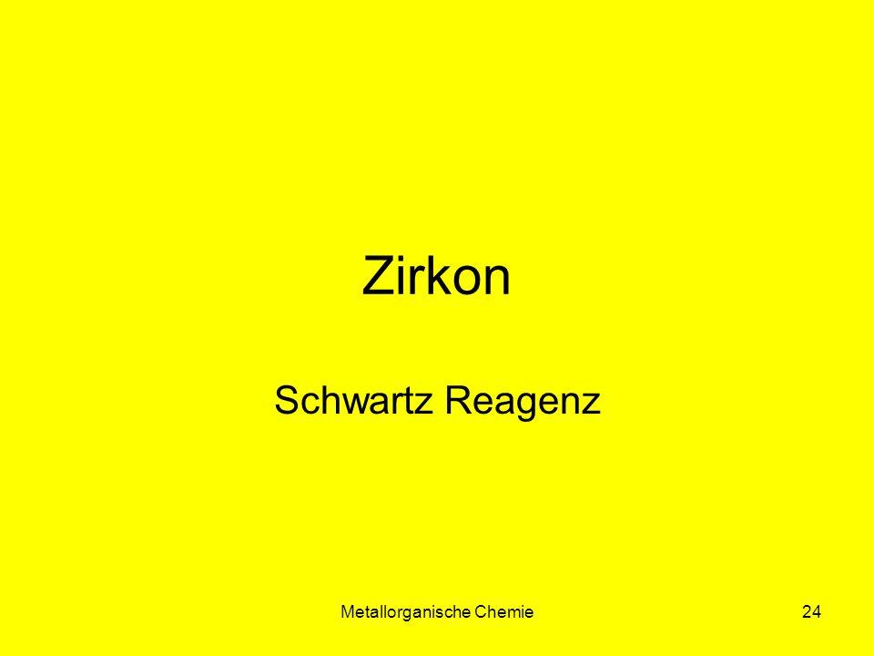 Metallorganische Chemie24 Zirkon Schwartz Reagenz