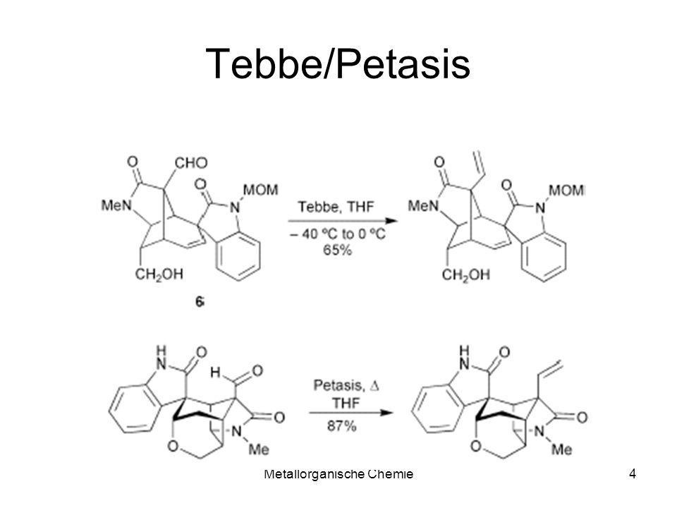 Metallorganische Chemie5 Tebbe/Petasis Selektivität Petasis Tebbe
