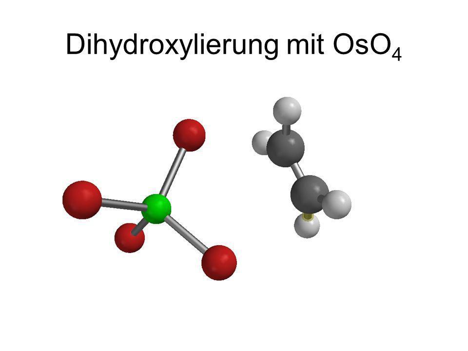 Dihydroxylierung mit OsO 4
