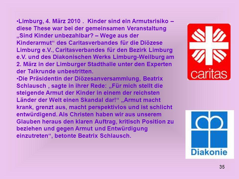 35 Limburg, 4. März 2010. Kinder sind ein Armutsrisiko – diese These war bei der gemeinsamen Veranstaltung Sind Kinder unbezahlbar? – Wege aus der Kin
