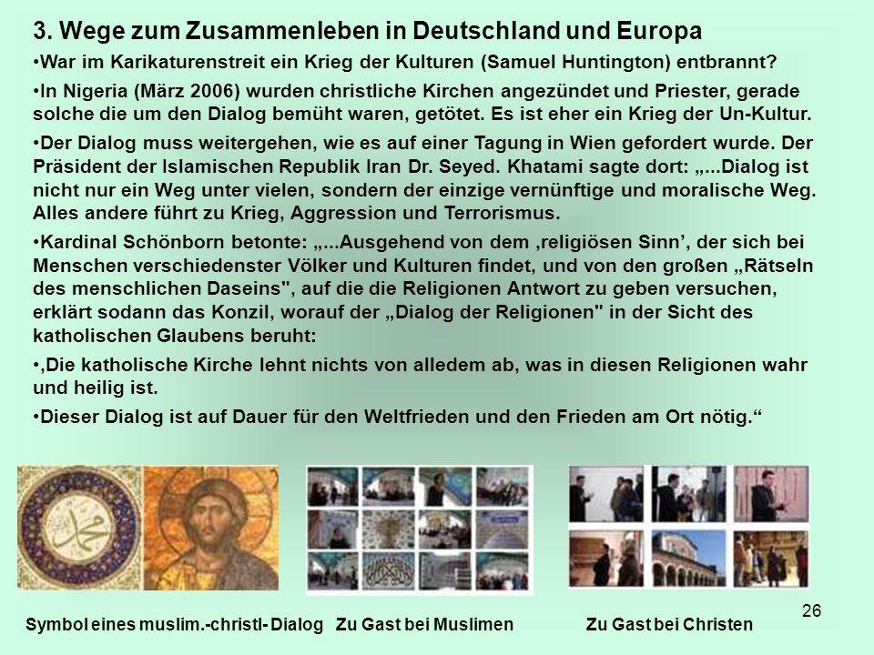 26 3. Wege zum Zusammenleben in Deutschland und Europa War im Karikaturenstreit ein Krieg der Kulturen (Samuel Huntington) entbrannt? In Nigeria (März