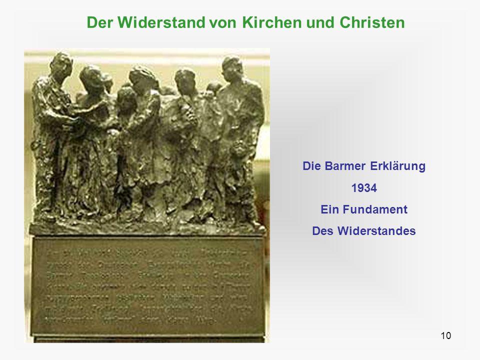 10 Der Widerstand von Kirchen und Christen Die Barmer Erklärung 1934 Ein Fundament Des Widerstandes