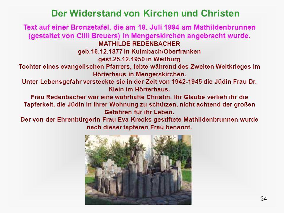 34 Der Widerstand von Kirchen und Christen Text auf einer Bronzetafel, die am 18. Juli 1994 am Mathildenbrunnen (gestaltet von Cilli Breuers) in Menge