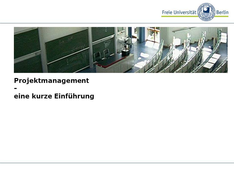 Projektmanagement - eine kurze Einführung