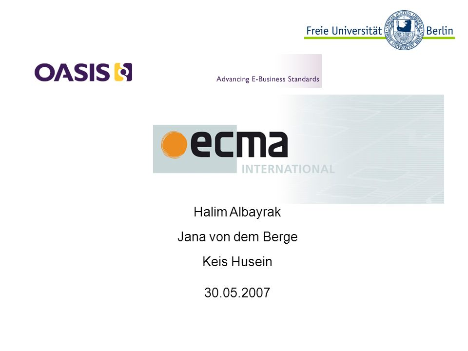 32 Informatik, OASIS und ECMA, 30.05.2007 C# ECMA-334 Beispiele