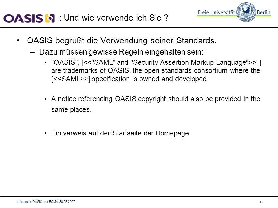 OASIS begrüßt die Verwendung seiner Standards.