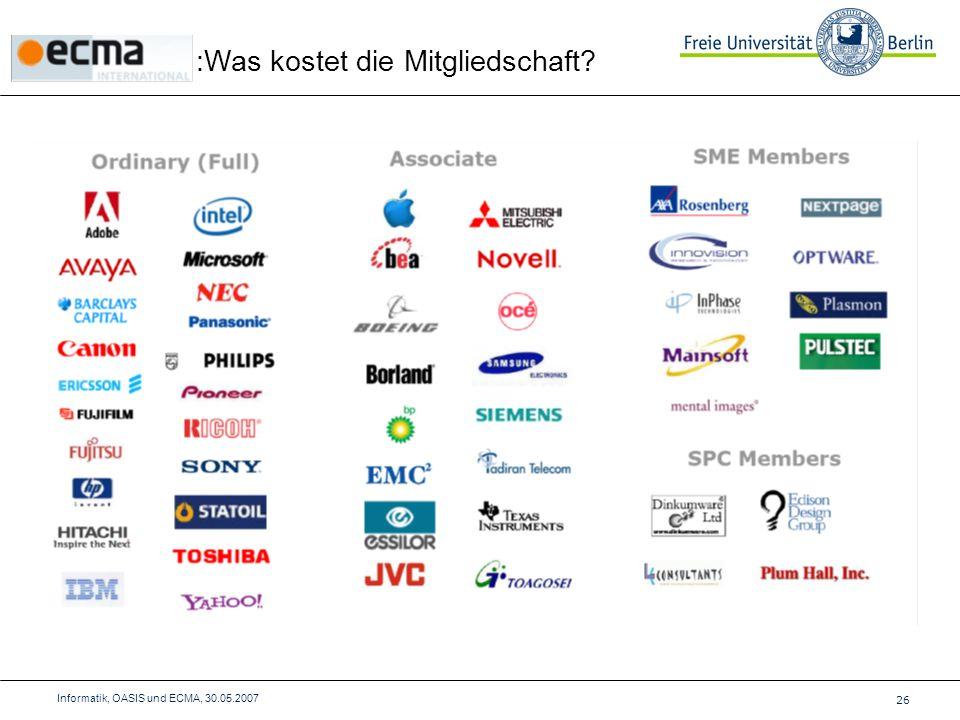 :Was kostet die Mitgliedschaft 26 Informatik, OASIS und ECMA, 30.05.2007