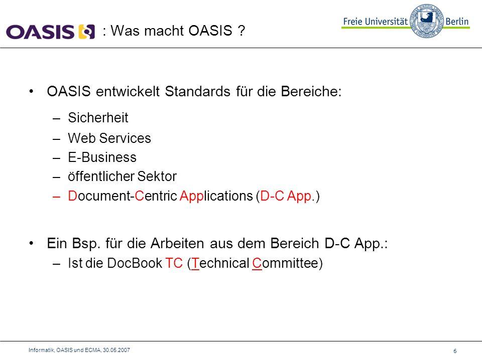 37 Informatik, OASIS und ECMA, 30.05.2007 Beispiele aus ECME-334 Vordefinierte Typen: