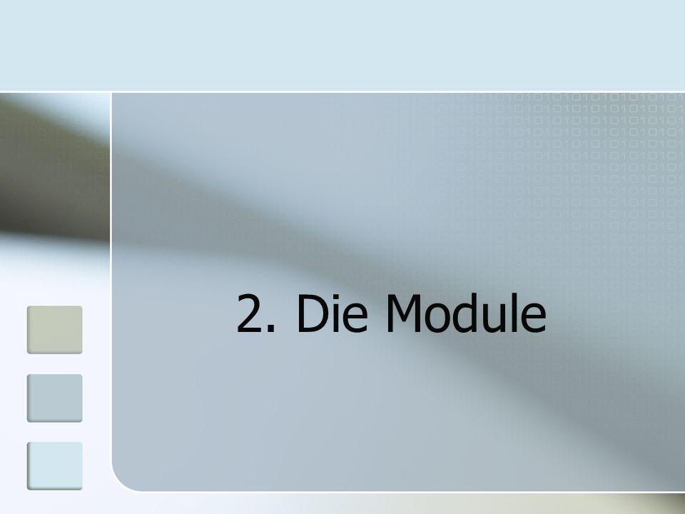 2. Die Module