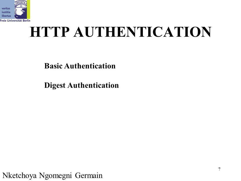 28 Modifikation in http.conf AuthType Basic AuthName By Invitation Only AuthUserFile /usr/local/apache/passwd/passwords AuthGroupFile /usr/local/apache/passwd/groups require group GroupName (oder require valid-user) Nketchoya Ngomegni Germain