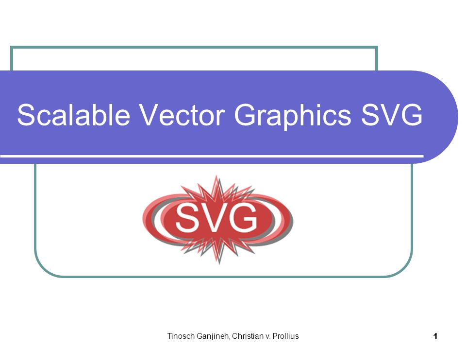 Tinosch Ganjineh, Christian v. Prollius 1 Scalable Vector Graphics SVG