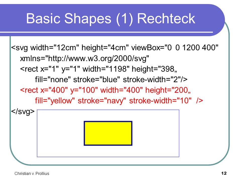 Christian v. Prollius12 Basic Shapes (1) Rechteck <svg width=
