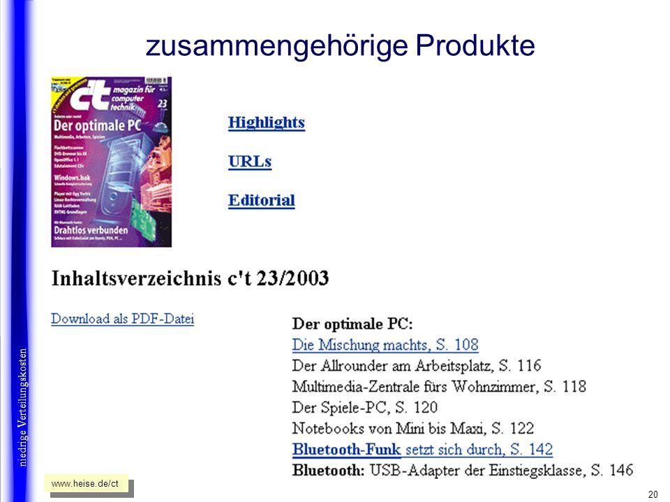 20 zusammengehörige Produkte niedrige Verteilungskosten www.heise.de/ct