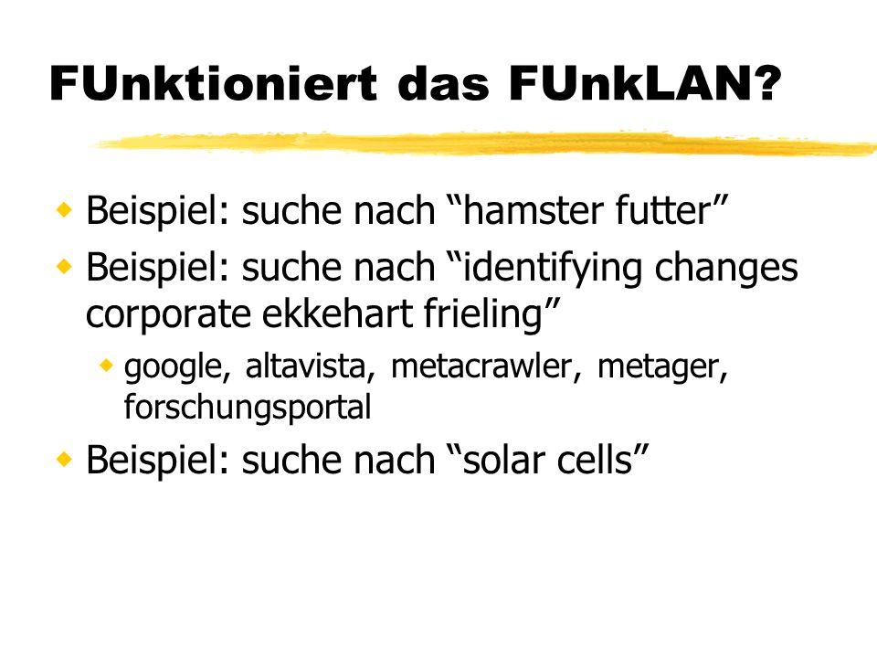 FUnktioniert das FUnkLAN.