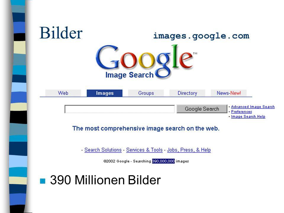 Bilder images.google.com n 390 Millionen Bilder