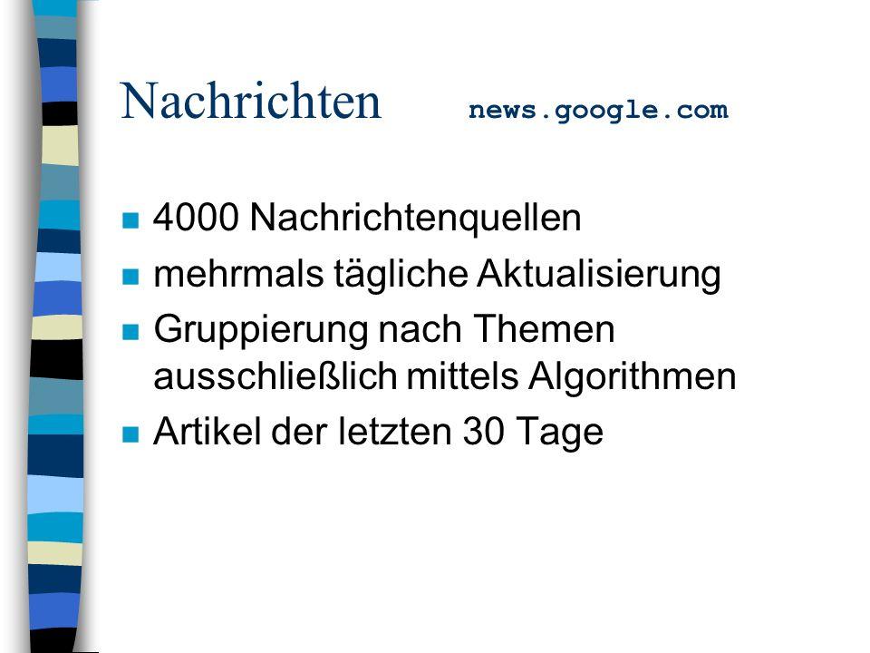 n 4000 Nachrichtenquellen n mehrmals tägliche Aktualisierung n Gruppierung nach Themen ausschließlich mittels Algorithmen n Artikel der letzten 30 Tage