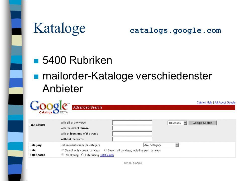 n 5400 Rubriken n mailorder-Kataloge verschiedenster Anbieter