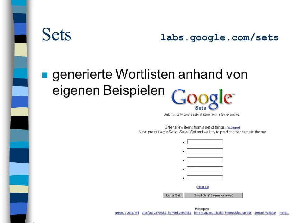 Sets labs.google.com/sets n generierte Wortlisten anhand von eigenen Beispielen