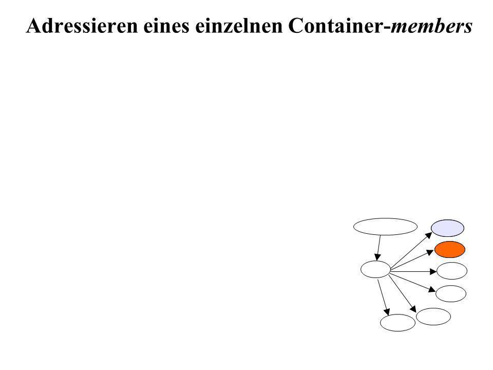 Adressieren eines einzelnen Container-members