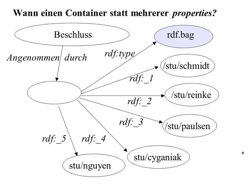 Wann einen Container statt mehrerer properties.
