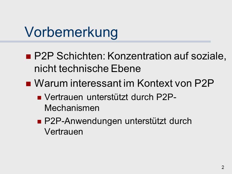 1 P2P & Vertrauen Felix Juraschek Christian Katzenbach Jan Schneider