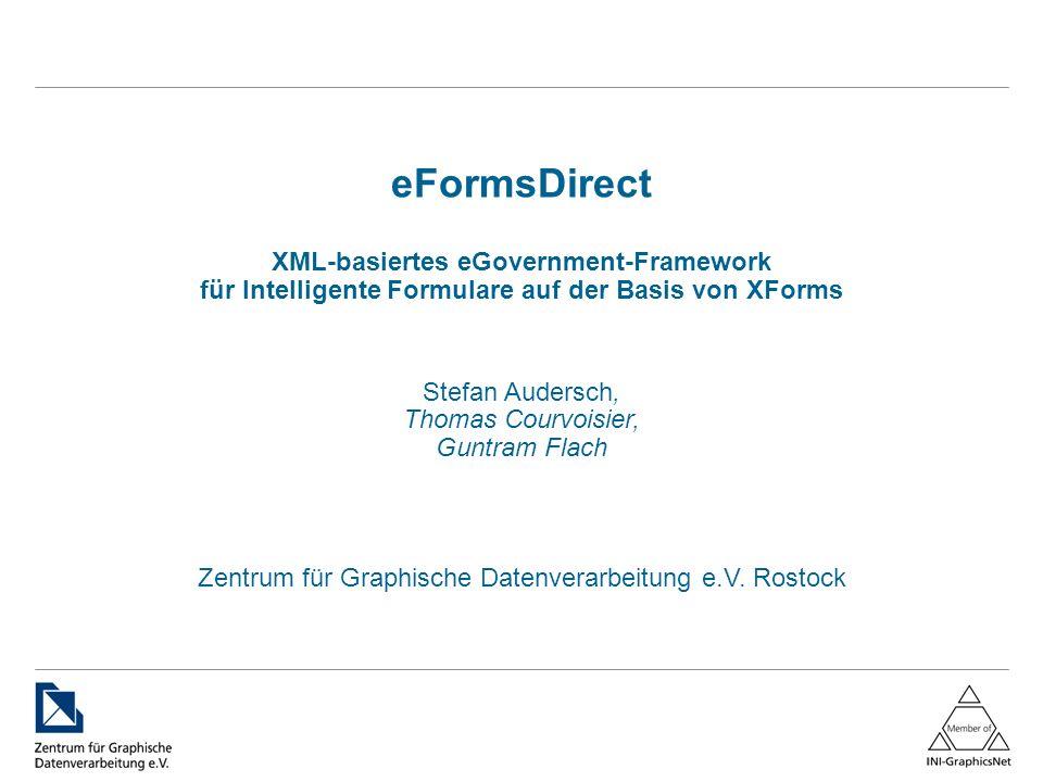 Dipl.-Inf. Stefan Audersch eFormsDirect XML-basiertes eGovernment-Framework für Intelligente Formulare auf der Basis von XForms Stefan Audersch, Thoma