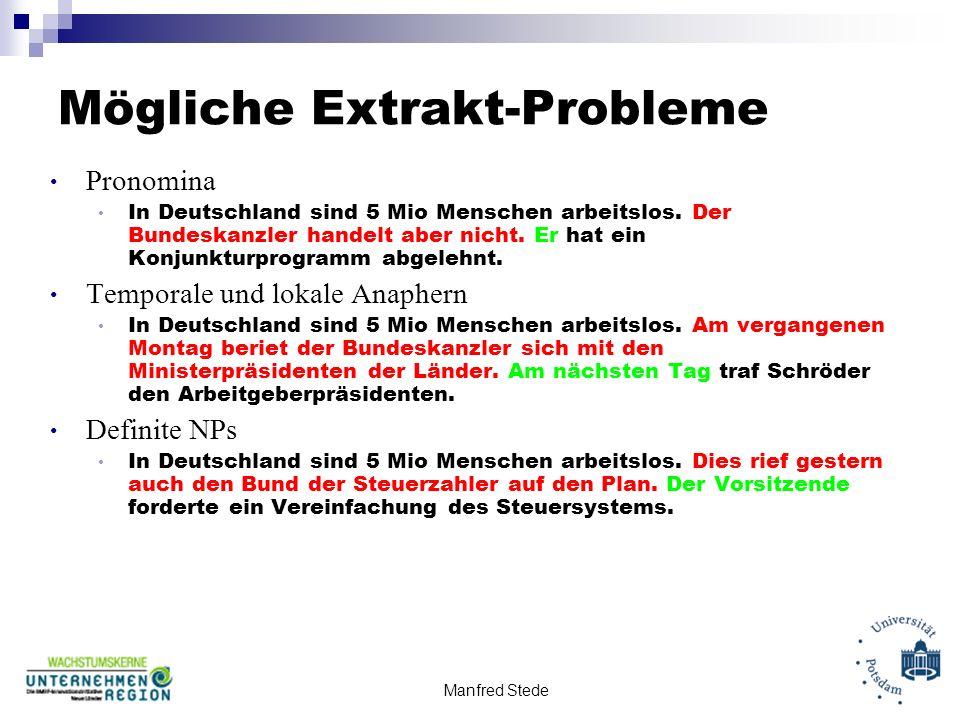 Manfred Stede Mögliche Extrakt-Probleme Pronomina In Deutschland sind 5 Mio Menschen arbeitslos.