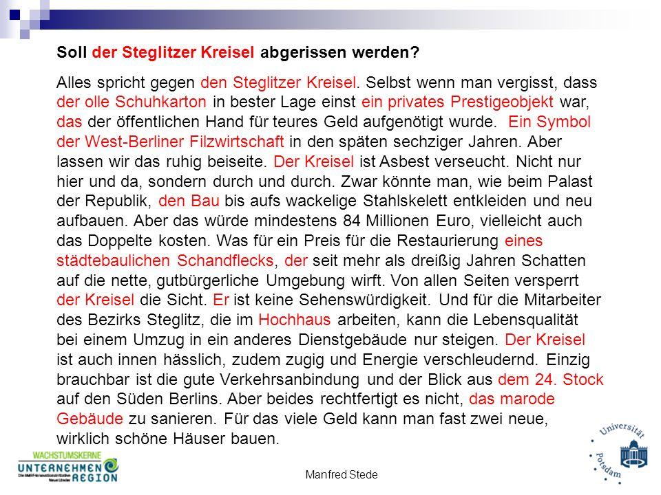Manfred Stede Soll der Steglitzer Kreisel abgerissen werden.
