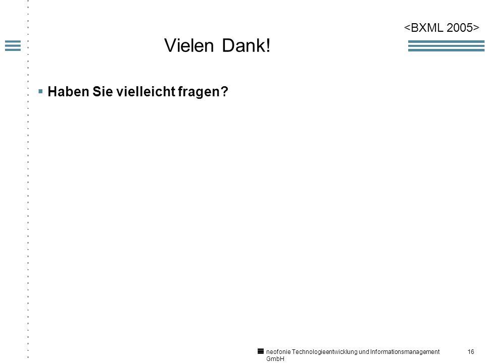 16 neofonie Technologieentwicklung und Informationsmanagement GmbH Vielen Dank.