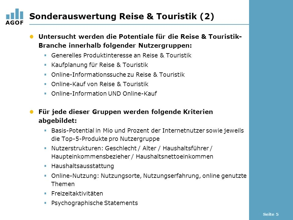 Seite 6 Vorstellung der Online-Kundenpotentiale für die Reise- und Touristik-Branche
