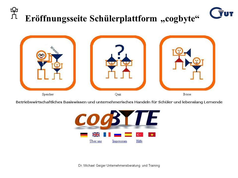 Dr. Michael Geiger Unternehmensberatung und Training Eröffnungsseite Schülerplattform cogbyte