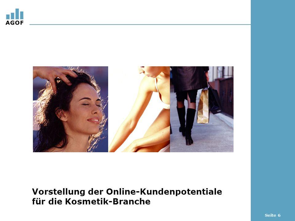 Seite 6 Vorstellung der Online-Kundenpotentiale für die Kosmetik-Branche