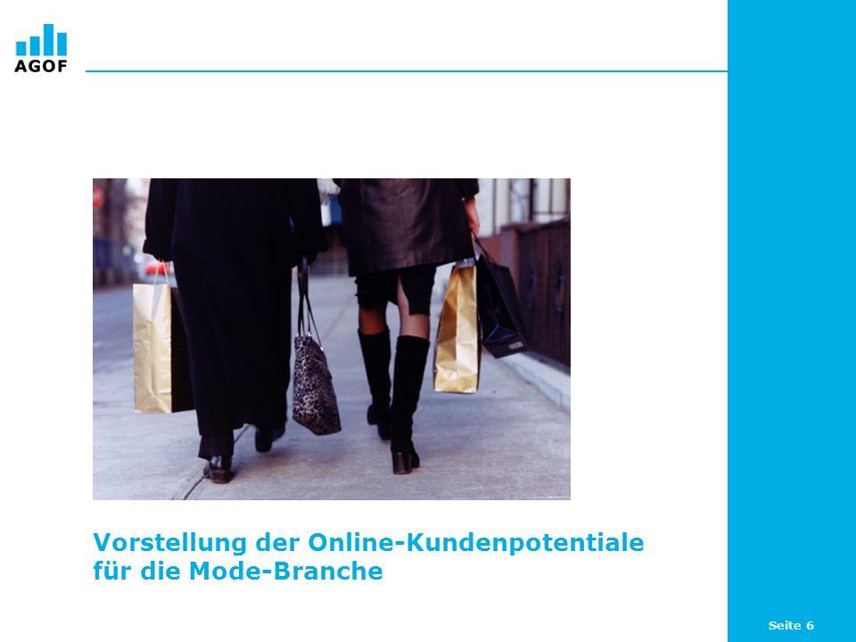 Seite 6 Vorstellung der Online-Kundenpotentiale für die Mode-Branche
