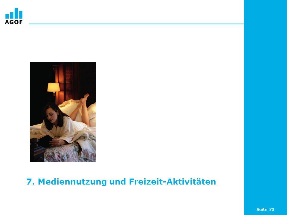 Seite 73 7. Mediennutzung und Freizeit-Aktivitäten