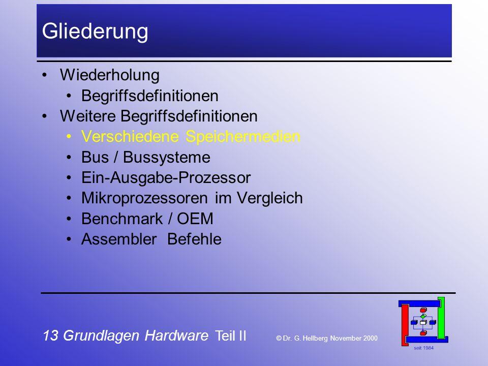 13 Grundlagen Hardware Teil II © Dr.G.