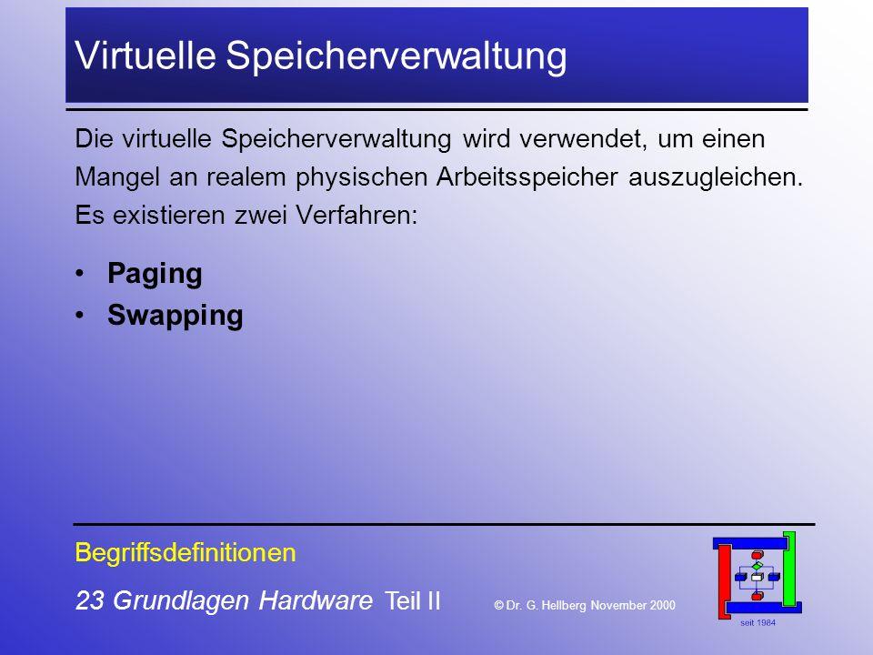 23 Grundlagen Hardware Teil II © Dr.G.