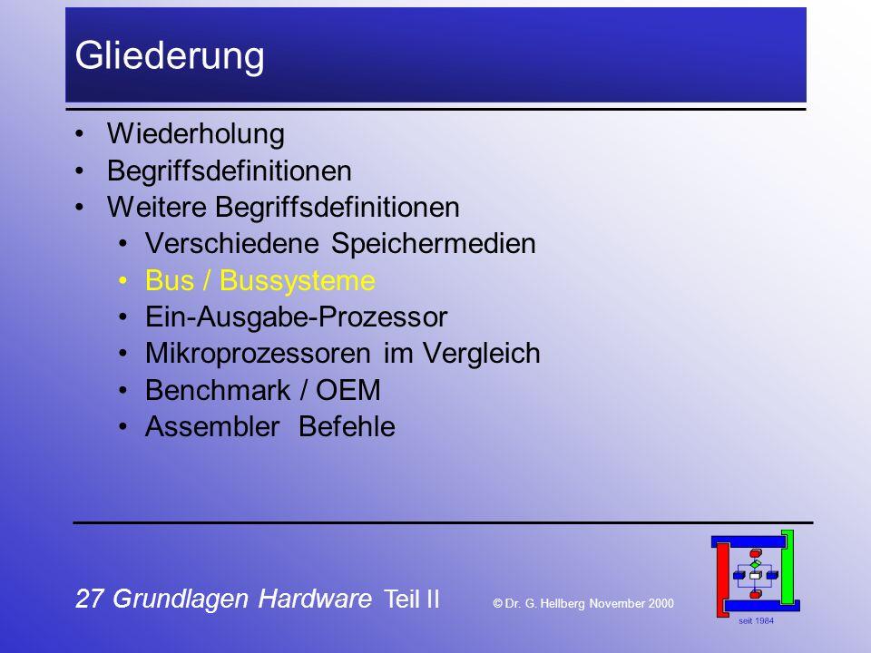 27 Grundlagen Hardware Teil II © Dr.G.