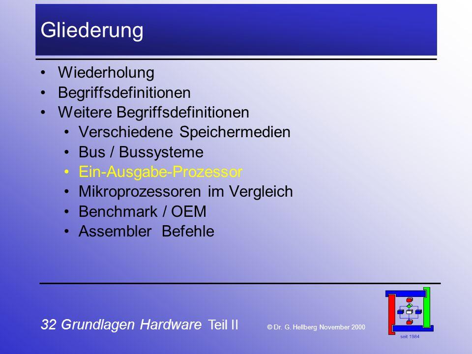 32 Grundlagen Hardware Teil II © Dr.G.