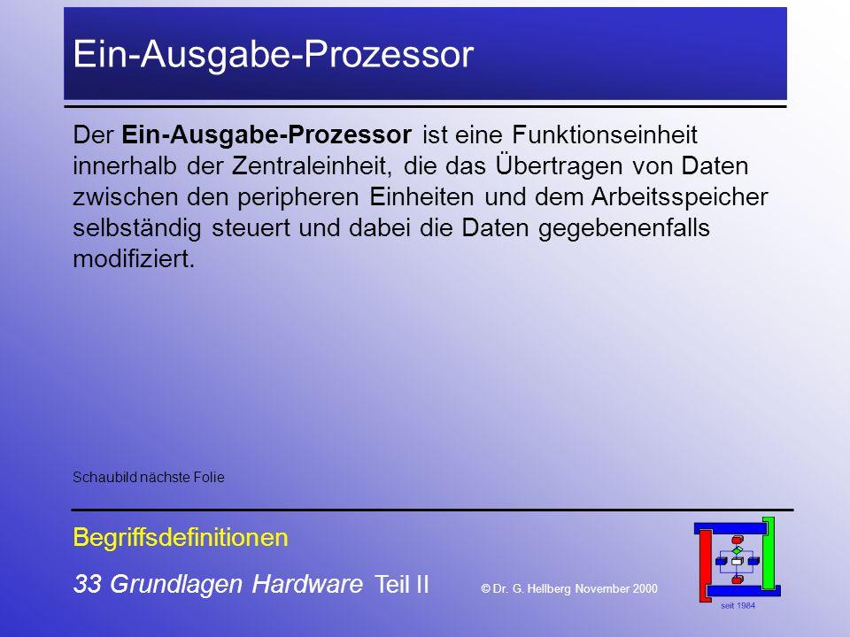 33 Grundlagen Hardware Teil II © Dr.G.