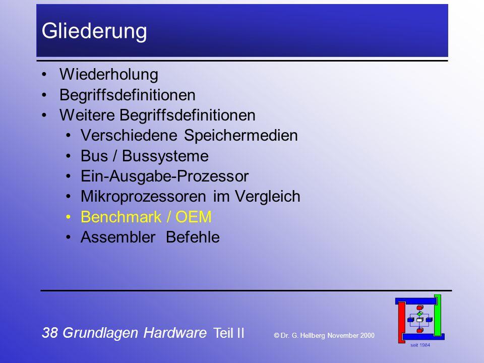 38 Grundlagen Hardware Teil II © Dr.G.