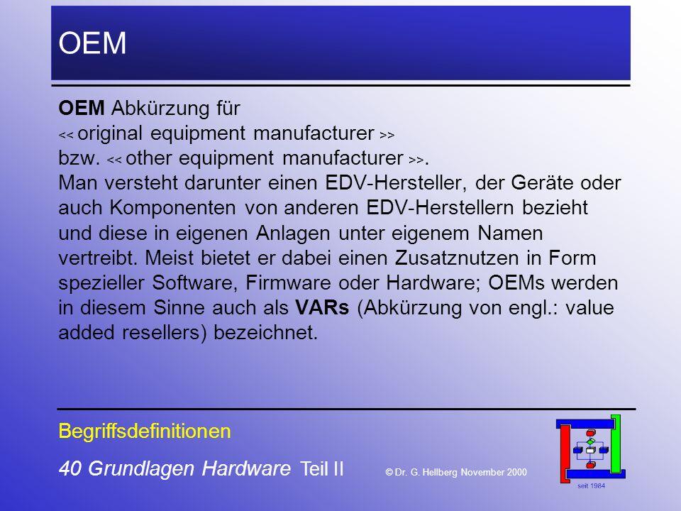 40 Grundlagen Hardware Teil II © Dr.G.
